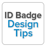 ID Badge Design Tips Guide